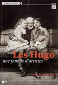 Les Hugo une famille d'artiste à la Maison Victor Hugo à Paris.