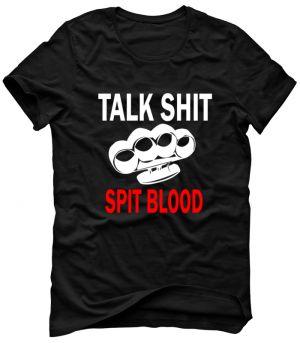 TALK SHIT SPIT BLOOD Koszulka Tshirt Bluza Męska Damska