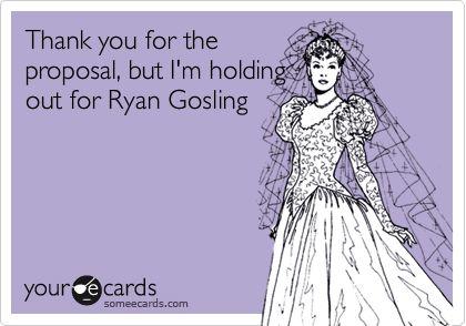 trueRyan Gosling, Entire Life, Hee Hee, Life Exactly, True Stories