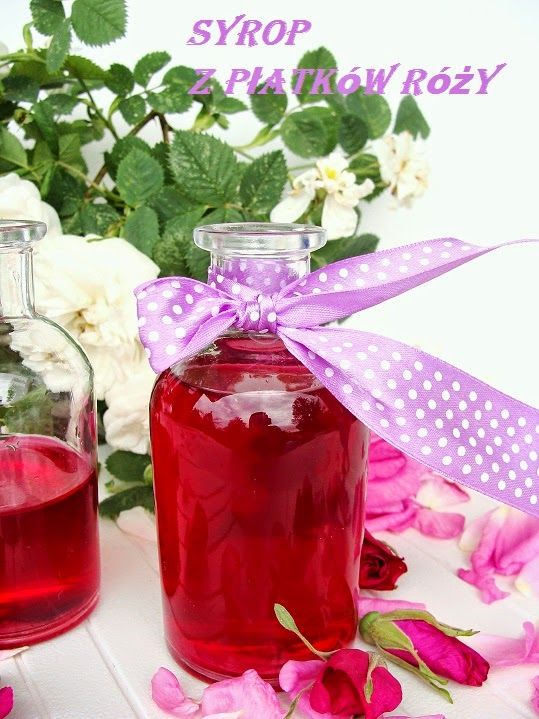 Kolorowo - torcikowo: Syrop z płatków róży