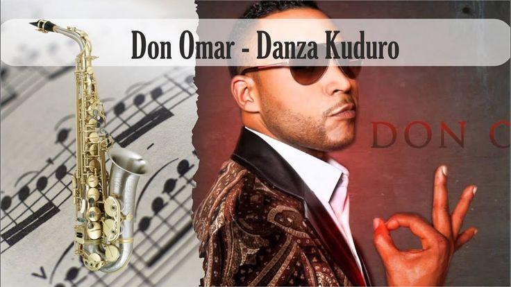 Partitura Don Omar - Danza Kuduro Saxofón Alto