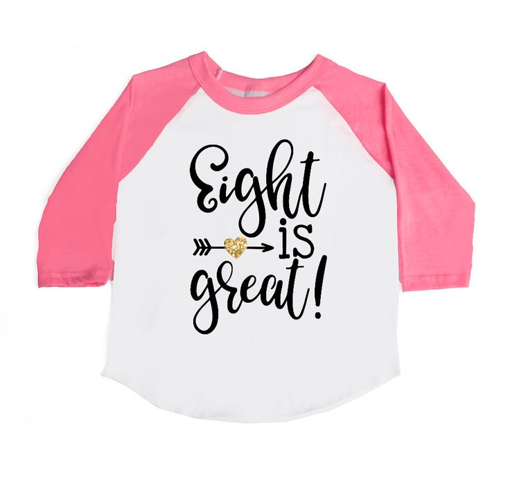 DISCOUNT code ANNABELLE15 to save on your entire purchase   Eight is great - 8th Birthday Shirt - EIGHT - 8 Year old - Girls' Birthday Shirts - Birthday Raglan Shirts - Trendy - Glitter Birthday by VazzieTees on Etsy https://www.etsy.com/listing/501558052/eight-is-great-8th-birthday-shirt-eight