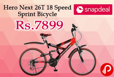 Snapdeal is offering Hero Next 26T 18 Speed Sprint Bicycle at Rs.7899 Only. Cycle weighs only 5.63 kg, and can be picked up if you need to carry it over rough terrain.  http://www.paisebachaoindia.com/hero-next-26t-18-speed-sprint-bicycle-at-rs-7899-only-snapdeal/