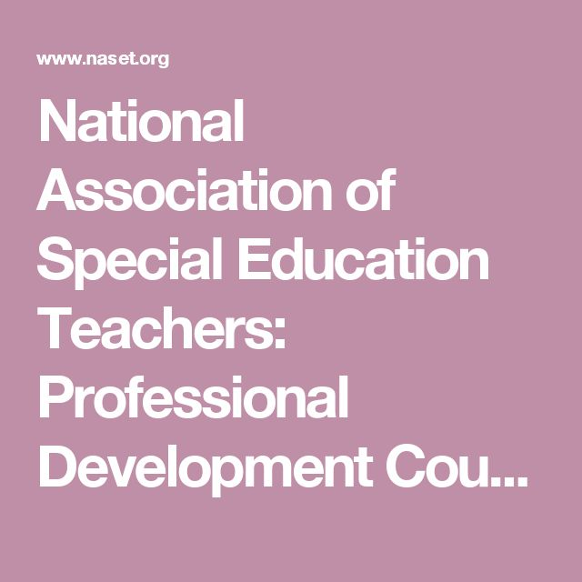 National Association of Special Education Teachers: Professional Development Courses - Free for Members!