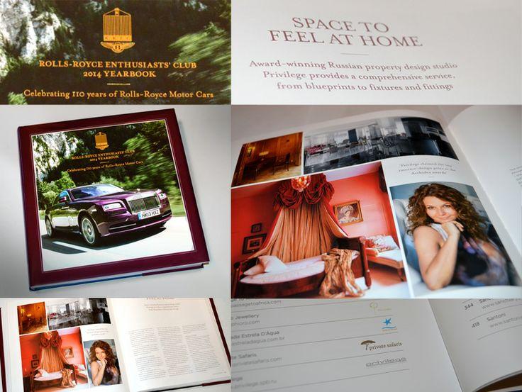 Грандиозное событие «RREC Yearbook Launch – Celebrating 110 Years of Rolls-Royce Motorcars» состоялось в ноябре 2013 года в Лондоне. Мероприятие было посвящено выпуску юбилейного каталога по самым эксклюзивным мировым компаниям, в числе которых дизайн-студия «Привилегия». Отдельно стоит заметить, что нам выпала честь быть ЕДИНСТВЕННОЙ дизайн студией из России.