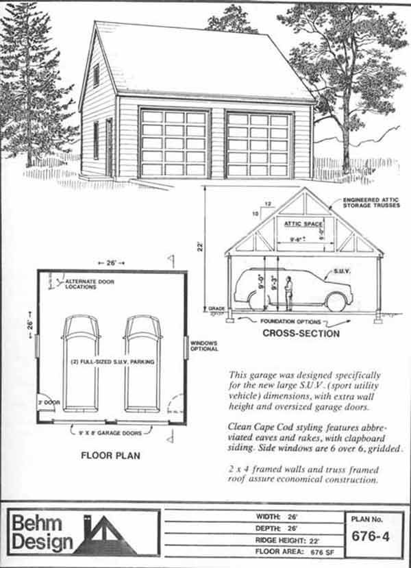 Suv sized two car garage with attic truss roof plan 676 4 for 26 x 26 garage plans