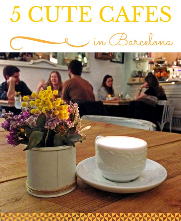 Cute Cafes in Gracia , Barcelona