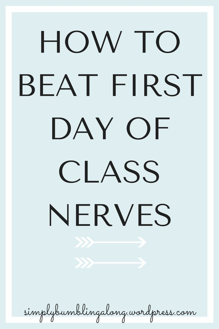 best ideas about first day of college college how to beat first day of college nerves