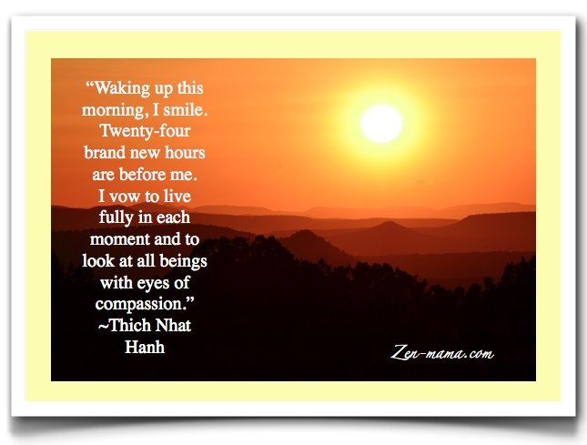 """Love this beautiful """"Good Morning"""" quote by Thict Naht Hanh."""