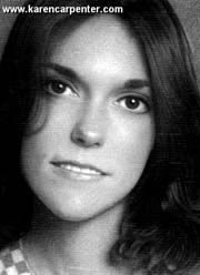karen carpenter - favorite female singer of all time!  SO SAD that she died so early and thought she was ugly and fat.  She was beautiful and had an amazing voice.