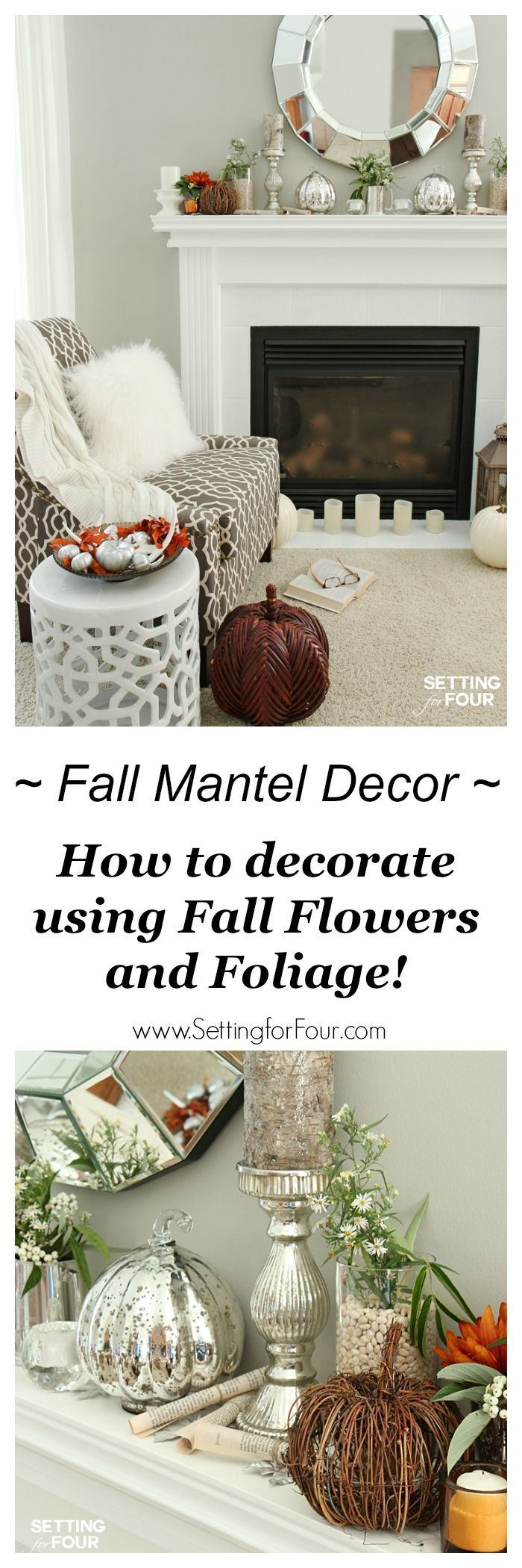 How to decorate with natural elements, fall flowers and foliage. Love this look? See my Fall mantel decor ideas using here! Bring fall into your home! www.settingforfour.com