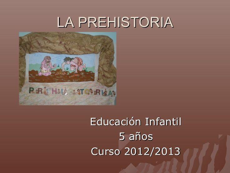 proyecto-la-prehistoria by Carmen73xxi via Slideshare