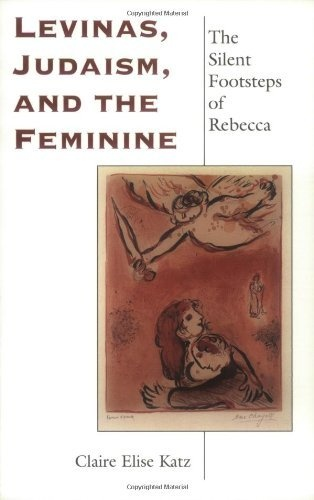 Levinas, Judaism, and the Feminine: The Silent « LibraryUserGroup.com – The Library of Library User Group