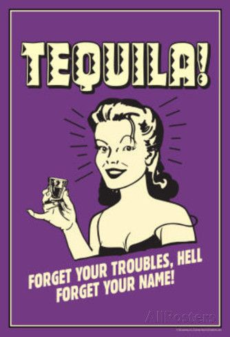 Tequila Froget Your Troubles Forget Your Name Funny Retro Poster Fotografia na AllPosters.com.br