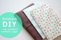 Notebook DIY + Free Printable Notebook Pages Such a delightful tutorial I'm pinning it twice... in craft and paper and in books, altered and othewise