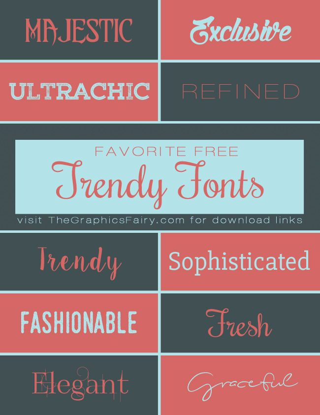 Favorite Trendy Fonts  //  The Graphics Fairy