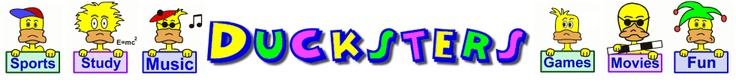 Ducksters: Fun Kid site with safe search, sports, games, jokes, and homework help.