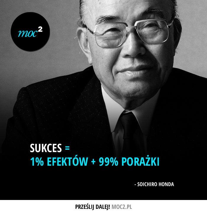 Sukces = 1% efektów + 99% porażki