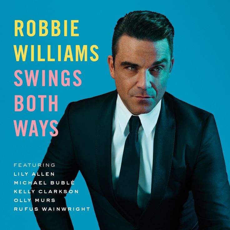 Robbie Williams - Swings Both Ways... Great album