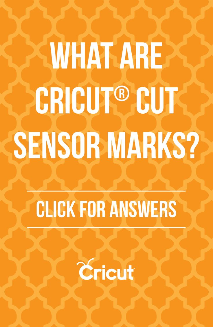 Cricut Print then Cut Frequently Asked Questions: What are Cricut cut sensor marks?