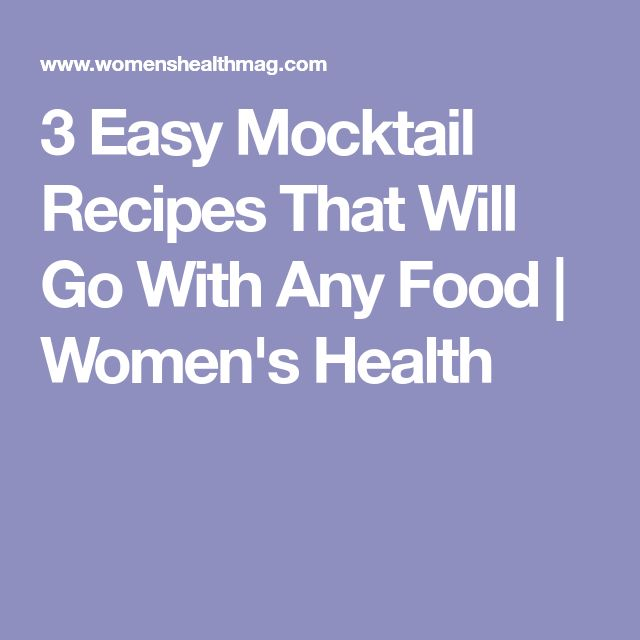3 Easy Mocktail Recipes That Will Go With Any Food | Women's Health