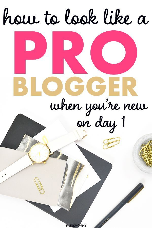 How To Look Like A Pro Mom Blogger When You Re New Blog Tips