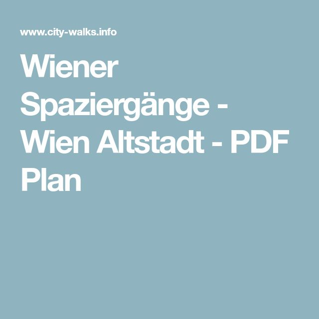 Wiener Spaziergänge - Wien Altstadt - PDF Plan