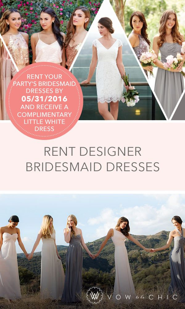 Claim your free Little White Dress when your bridal party rents their bridesmaid dresses by 05/31/2016*!  Being a bridesmaid can be an expensive honor - but not when you rent a designer dress from Vow To Be Chic.  *Offer valid for bridal parties that complete their rental orders between 05/23/2016 and 05/31/2016 11:59PM PST. Free Little White Dress rental can be redeemed through 12/31/2016 11:59PM PST. One free Little White Dress rental per bridal party.
