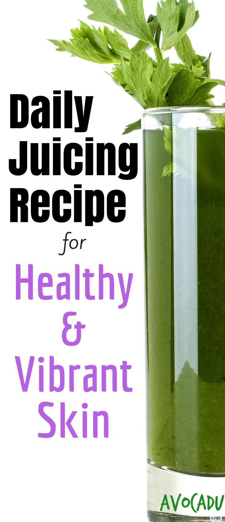 Daily juice recipe for healthy and vibrant skin   Healthy smoothie recipe to lose weight and feel great! http://avocadu.com/daily-juicing-recipe-healthy-skin/