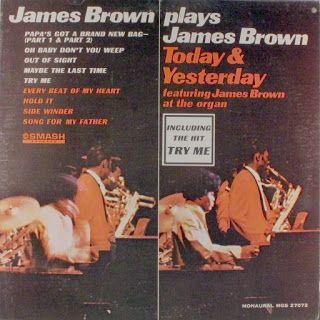 Voici un des albums instrumentaux de James BROWN sortis chez SMASH.   C'est l'un des meilleurs. La pochette précise qu'il y joue de l'orgue....