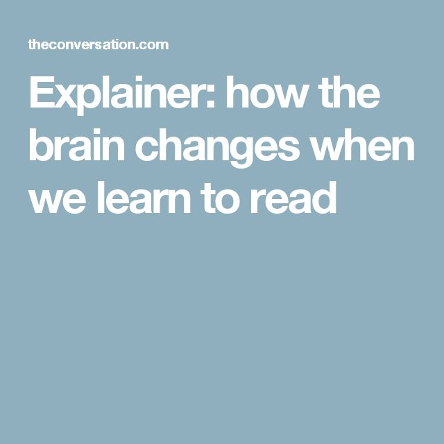 Explainer: how the brain changes when we learn to read