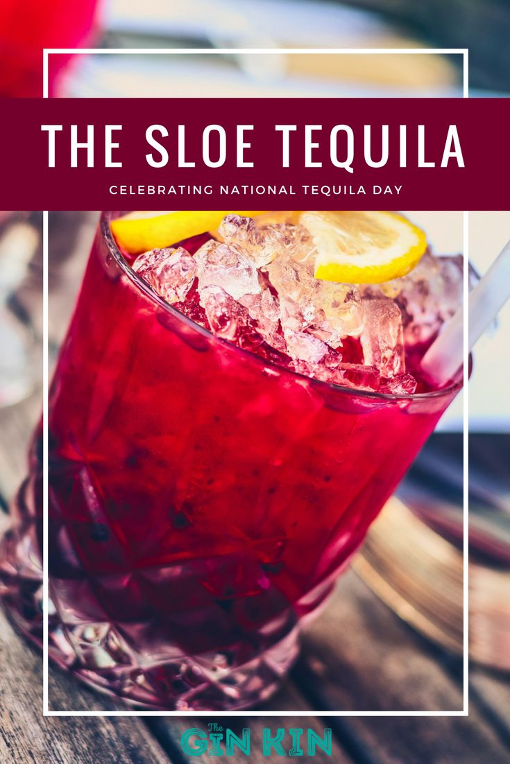 Yesterday was National Tequila Day and we celebrated it with this GLORIOUS sloe gin and tequila cocktail. Aptly named, the Sloe Tequila. Now we know gin and tequila don't sound like a natural combination but TRUST ME, this will change your life!