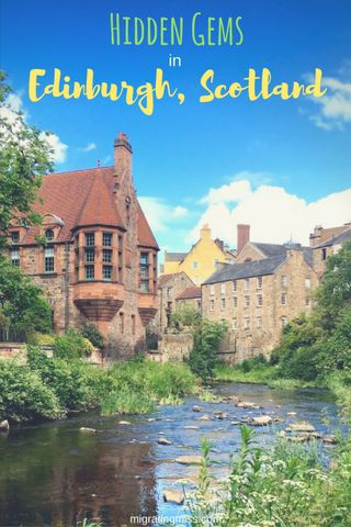 9 Lesser Known Hidden Gems in Edinburgh - Hidden Gems and Secret Spots in Edinburgh, Scotland. Top top off the beaten path places to go.