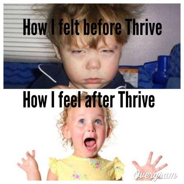 This was so me before starting my Thrive experience and so me after starting.  thriverlives.le-vel.com