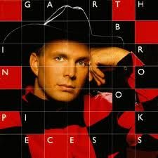 Garth Brooks - in pieces (this was one of the first CD's I *ever* owned! That was in the early 90s! : )