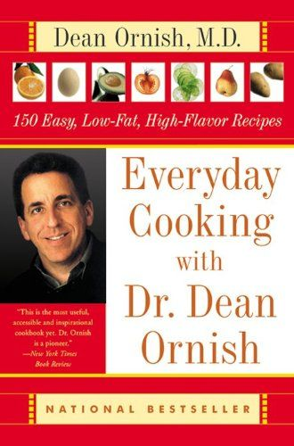Everyday Cooking Dr. Dean Ornish: 150 Easy, « Library User Group