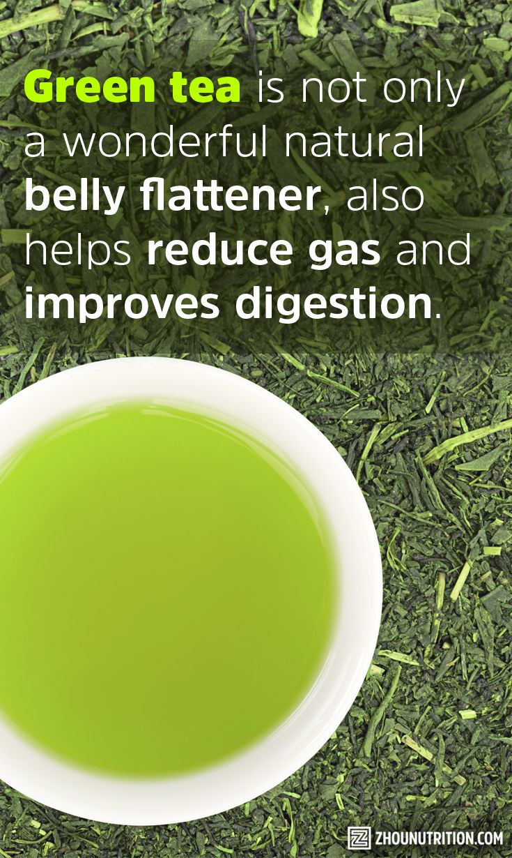 Green tea helps reduce gas and improves digestion.