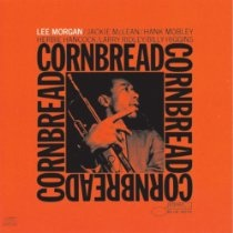 Lee Morgan: Cornbread $4.95
