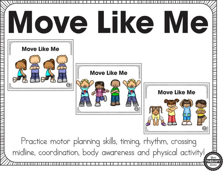 Move Like Me - Practice motor planning, rhythm, timing, crossing midline, body awareness and physical activity with this download.