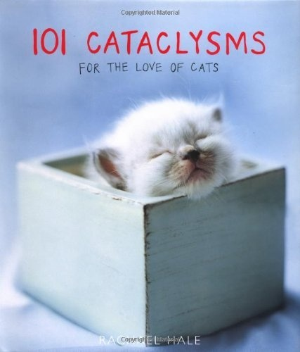 14 best books images on pinterest doggies dogs and adorable animals 101 cataclysms for the love of cats by rachael hale http fandeluxe Choice Image