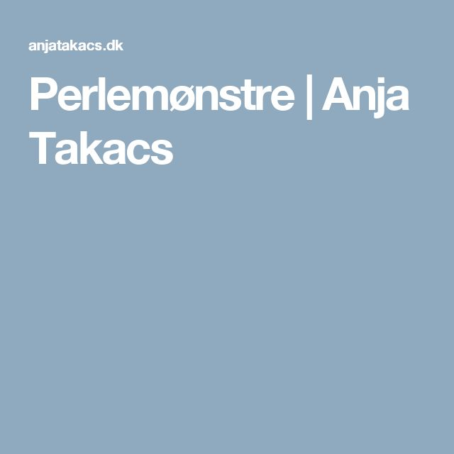 Perlemønstre | Anja Takacs