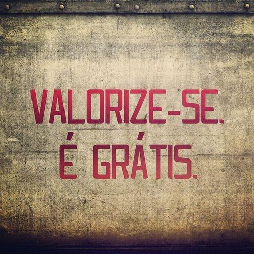 Frases sobre valor, o que realmente é valioso?