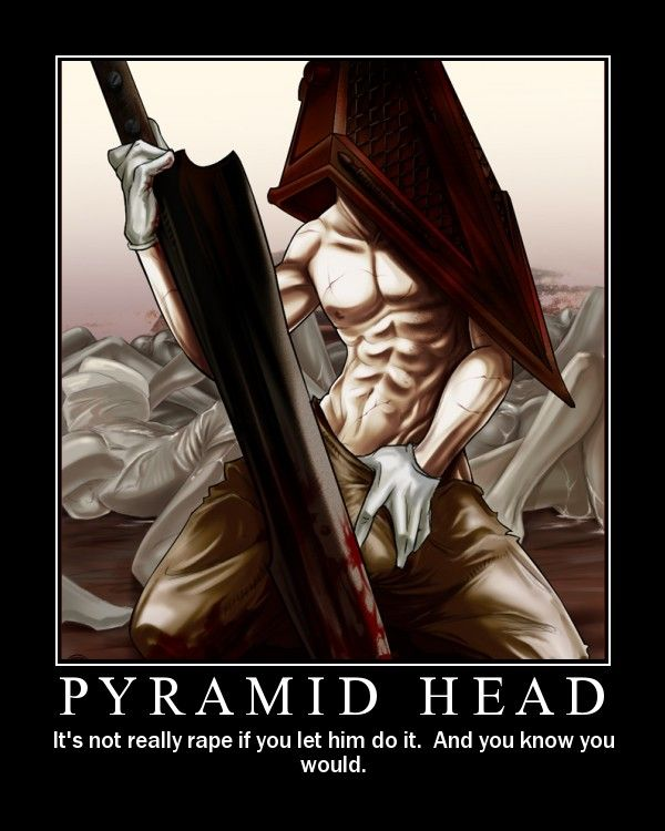 Sexy Pyramid Head (always)Photos, Sexy Pyramid, Pyramidhead, Image, Head Always, Shit Sons, Pyramid Head, Rape Time