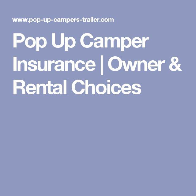 Pop Up Camper Insurance | Owner & Rental Choices
