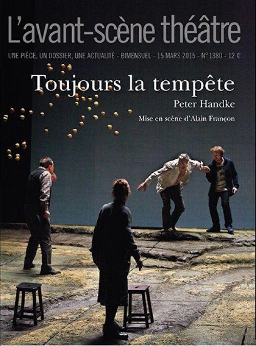 Toujours la tempête, de Peter Handke, L'Avant-Scène Théâtre, 15-03-2015.