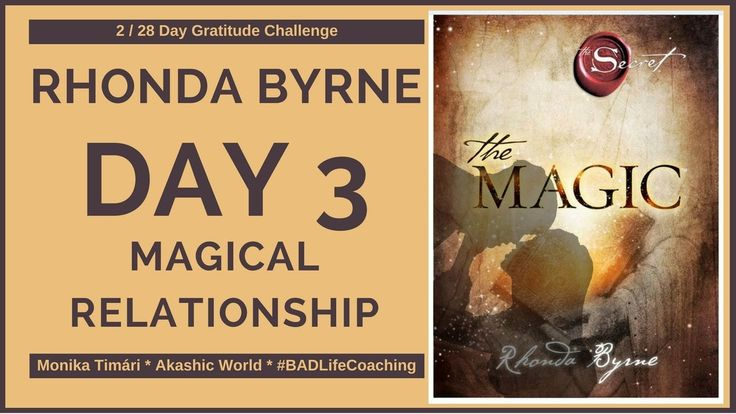 Rhonda Byrne - The Magic Day 3 Magical Relationship  Check the article here:  http://akashic-world.com/magical-relationships-rhonda-byrne/