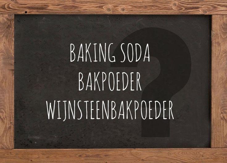 Wat is het verschil tussen bakpoeder, baking soda en wijnsteenbakpoeder? - Zoetrecepten