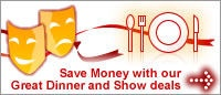Save £££ with our Dinner and Show Deals Great site to check and compare theater tickets