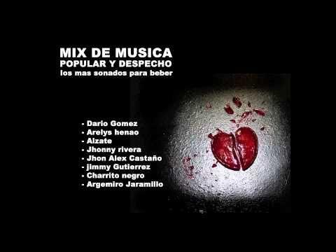 Las mejores canciones de DESPECHO y POPULAR - Para recordar y Beber -1 Hora MIX - YouTube