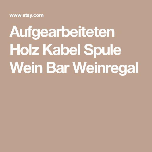 Aufgearbeiteten Holz Kabel Spule Wein Bar  Weinregal